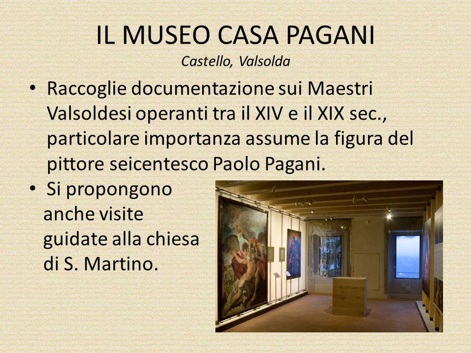 IL MUSEO CASA PAGANI Castello, Valsolda