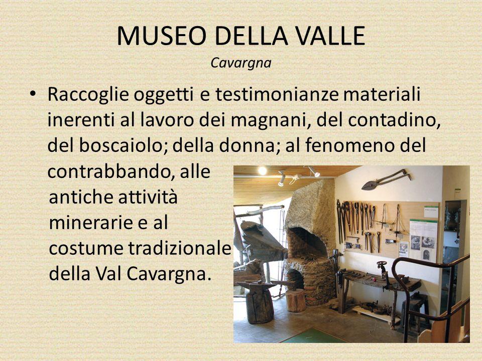 MUSEO DELLA VALLE Cavargna