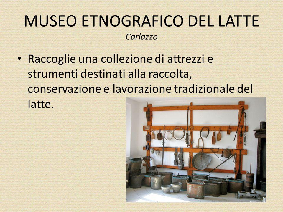 MUSEO ETNOGRAFICO DEL LATTE Carlazzo