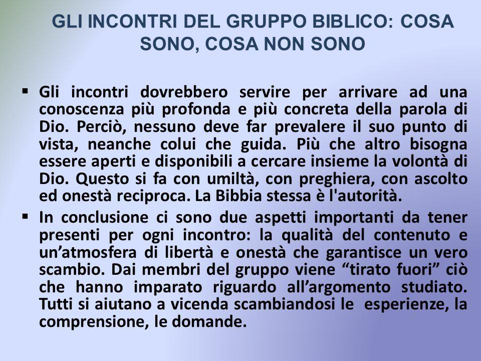 GLI INCONTRI DEL GRUPPO BIBLICO: COSA SONO, COSA NON SONO