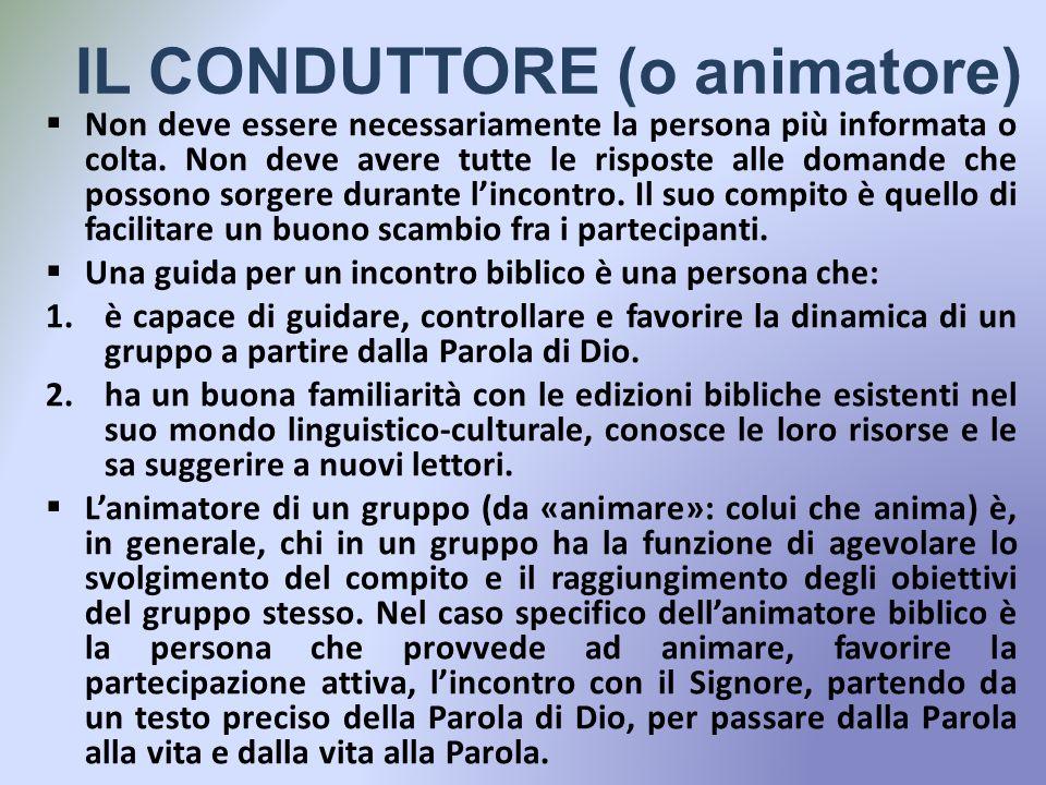 IL CONDUTTORE (o animatore)