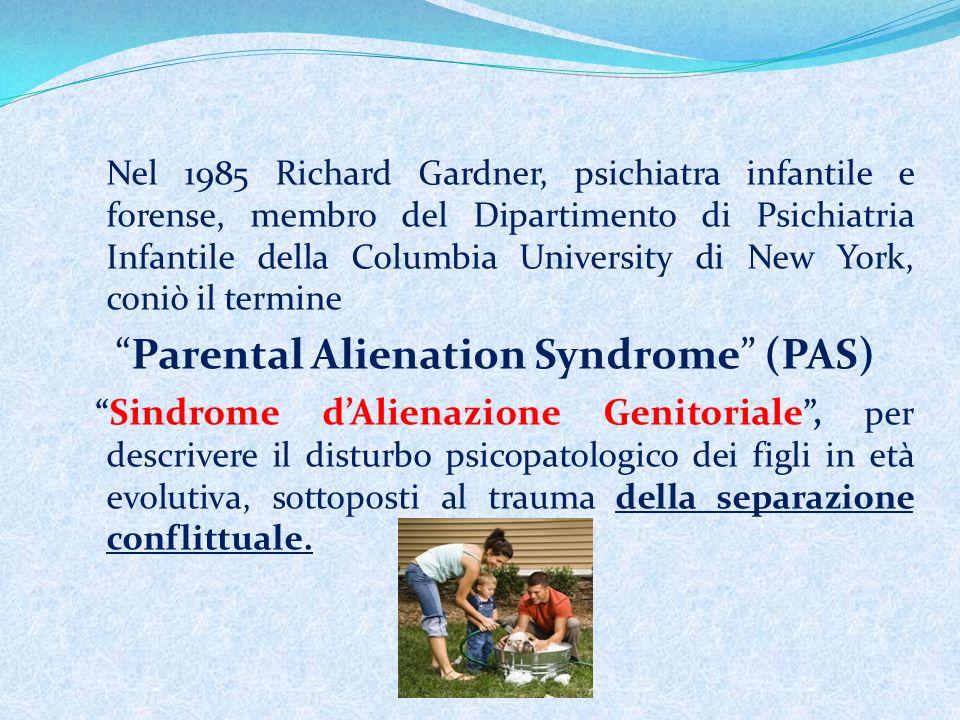 Parental Alienation Syndrome (PAS)