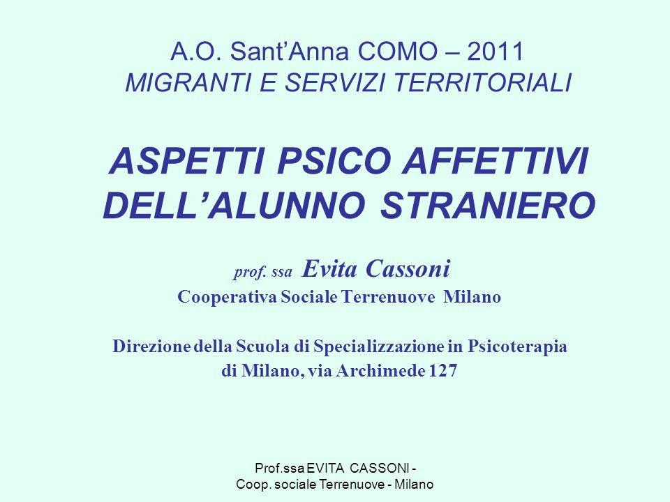A.O. Sant'Anna COMO – 2011 MIGRANTI E SERVIZI TERRITORIALI ASPETTI PSICO AFFETTIVI DELL'ALUNNO STRANIERO