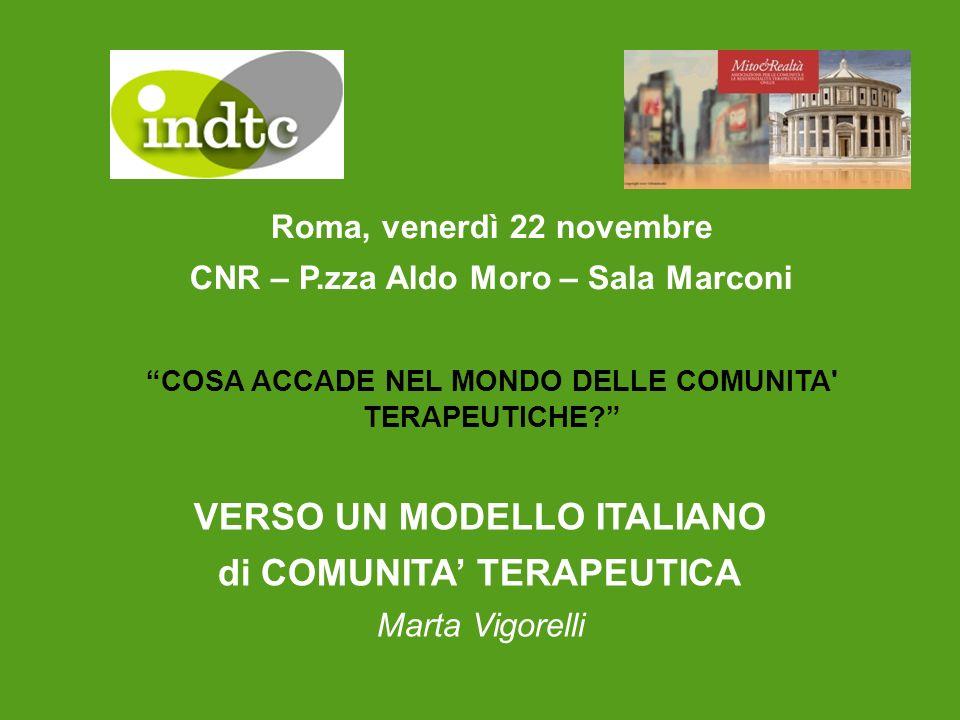 VERSO UN MODELLO ITALIANO di COMUNITA' TERAPEUTICA