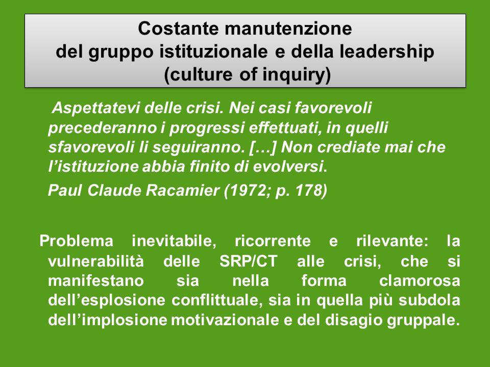 Costante manutenzione del gruppo istituzionale e della leadership