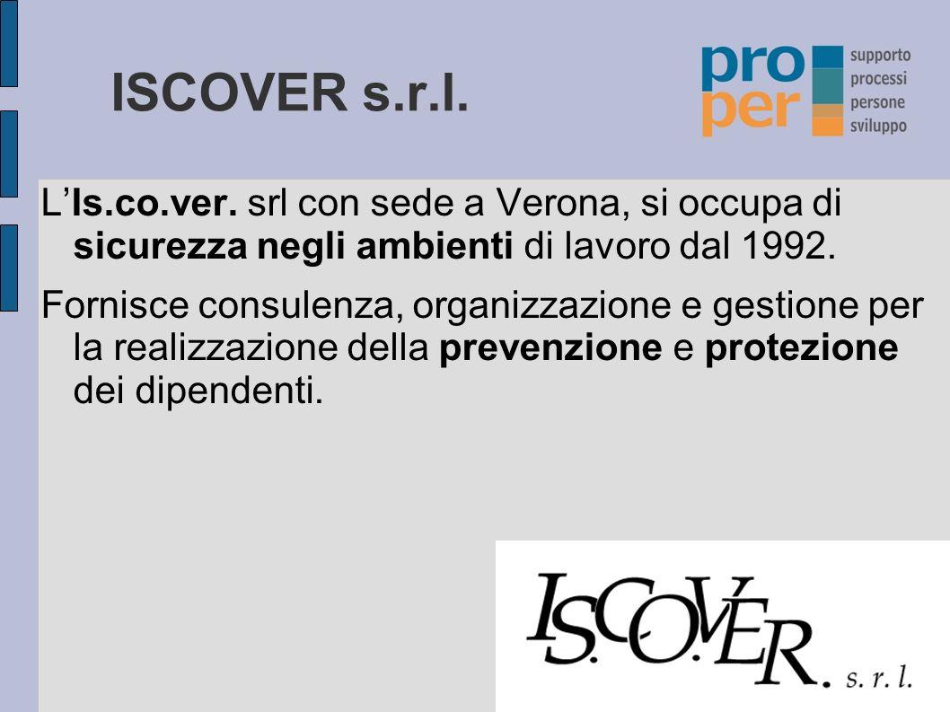 ISCOVER s.r.l. L'Is.co.ver. srl con sede a Verona, si occupa di sicurezza negli ambienti di lavoro dal 1992.