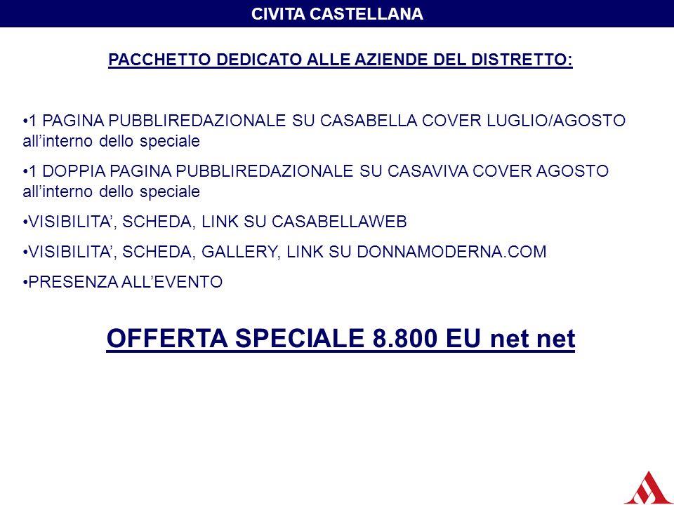 OFFERTA SPECIALE 8.800 EU net net
