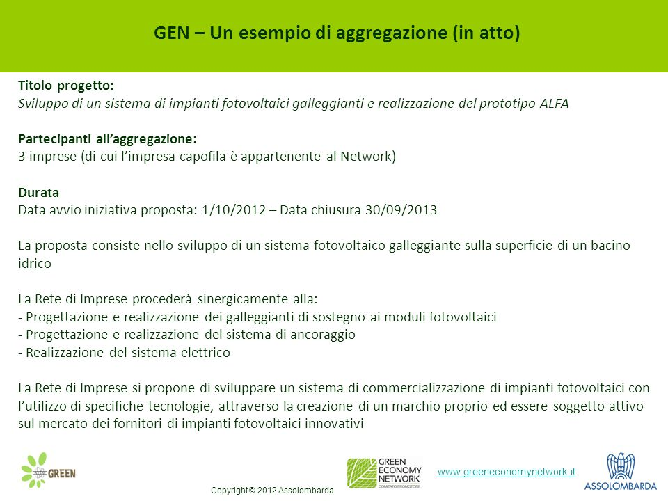 GEN – Un esempio di aggregazione (in atto)