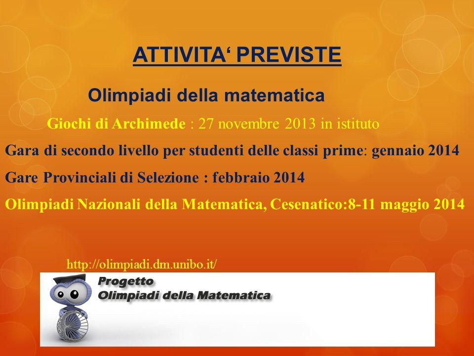 ATTIVITA' PREVISTE Olimpiadi della matematica
