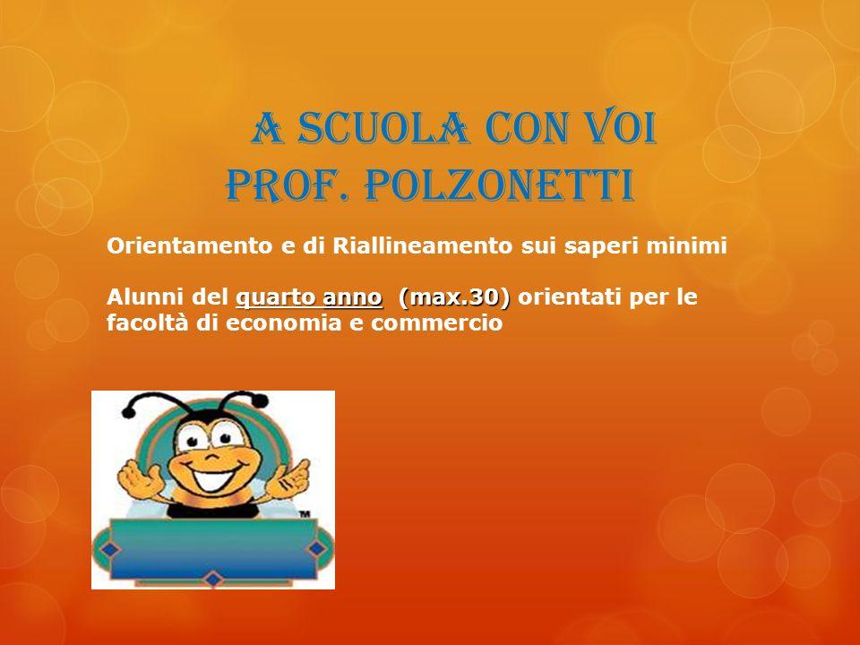 a scuola con voi prof. Polzonetti