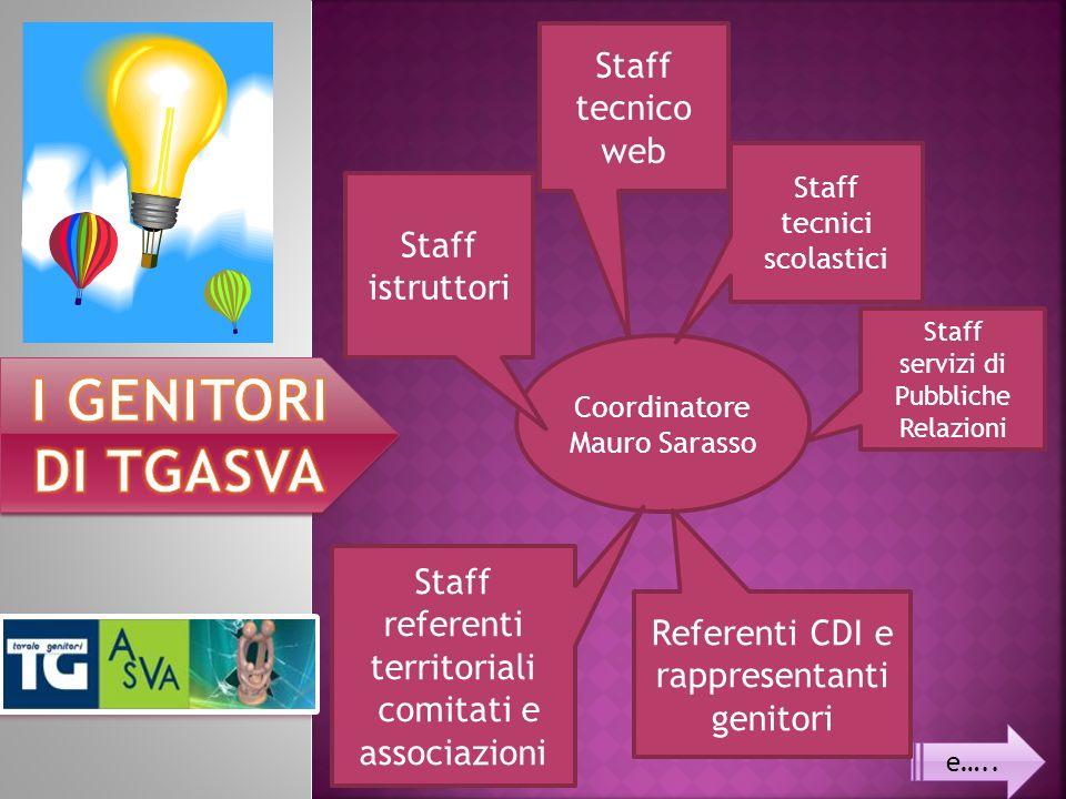 I GENITORI DI TGASVA Staff tecnico web Staff istruttori