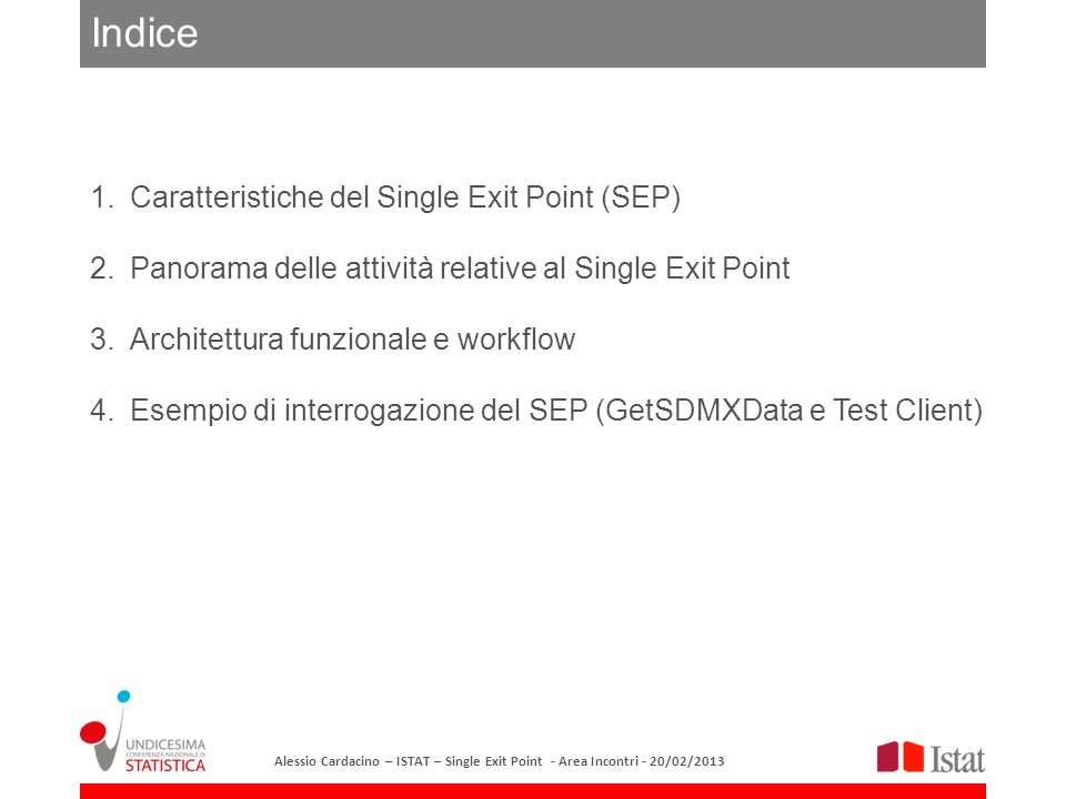 Indice Caratteristiche del Single Exit Point (SEP)