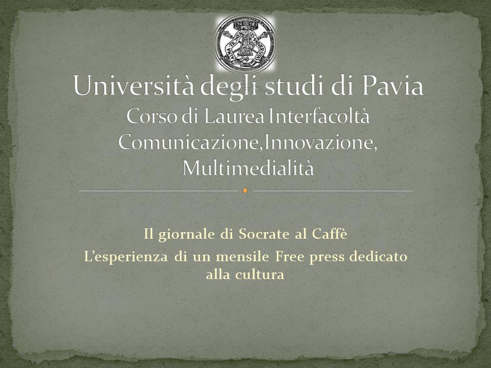 Università degli studi di Pavia Corso di Laurea Interfacoltà Comunicazione,Innovazione, Multimedialità