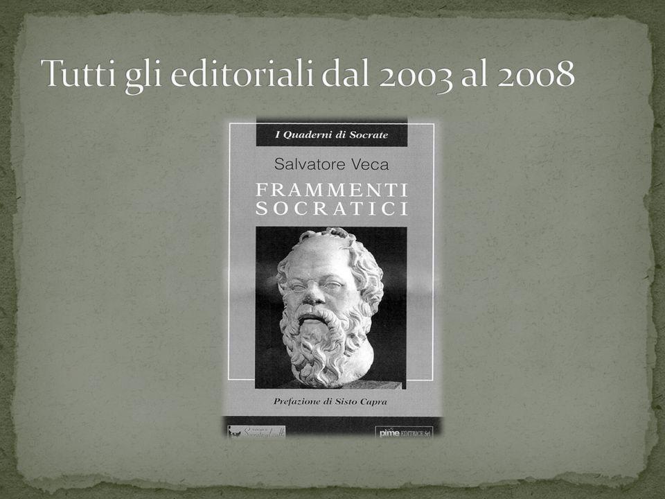 Tutti gli editoriali dal 2003 al 2008