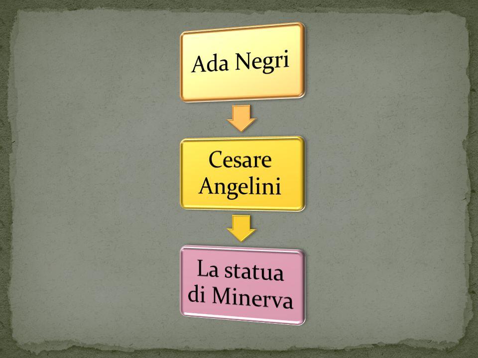 Ada Negri Cesare Angelini La statua di Minerva