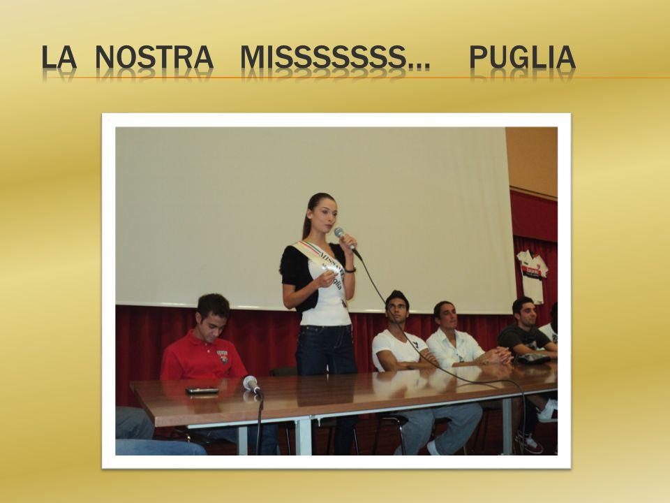LA NOSTRA MISSSSSSS… PUGLIA