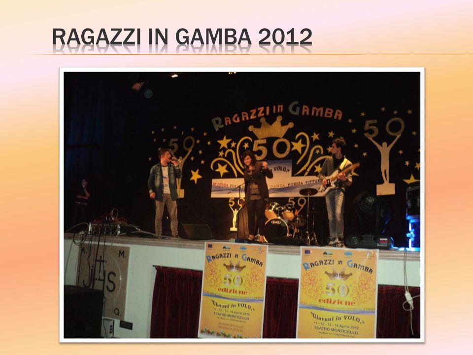 RAGAZZI IN GAMBA 2012