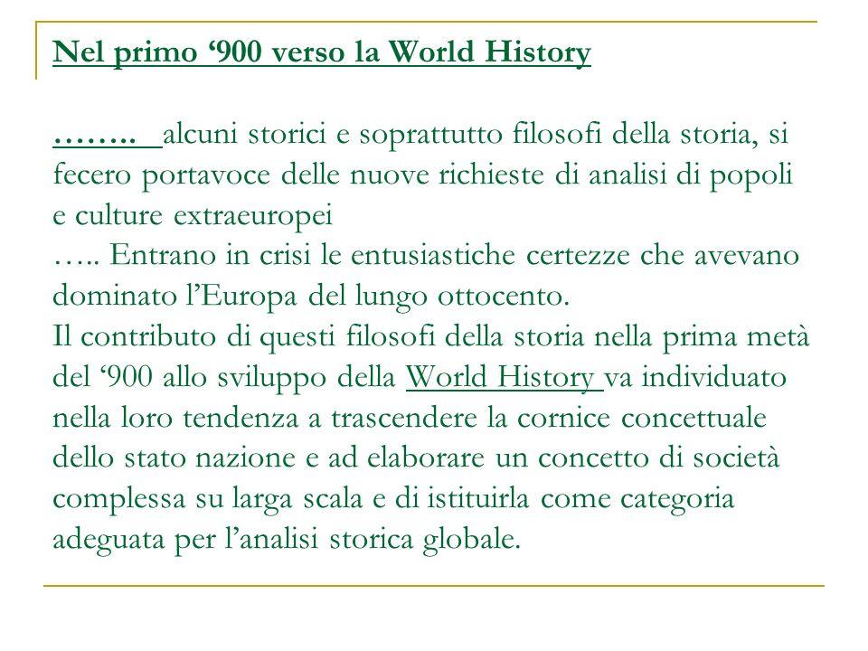 Nel primo '900 verso la World History ……