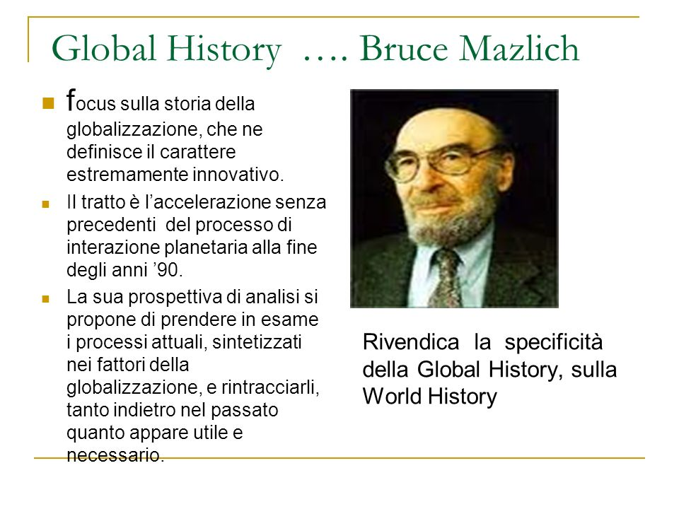 Global History …. Bruce Mazlich