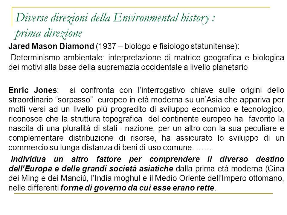 Diverse direzioni della Environmental history : prima direzione