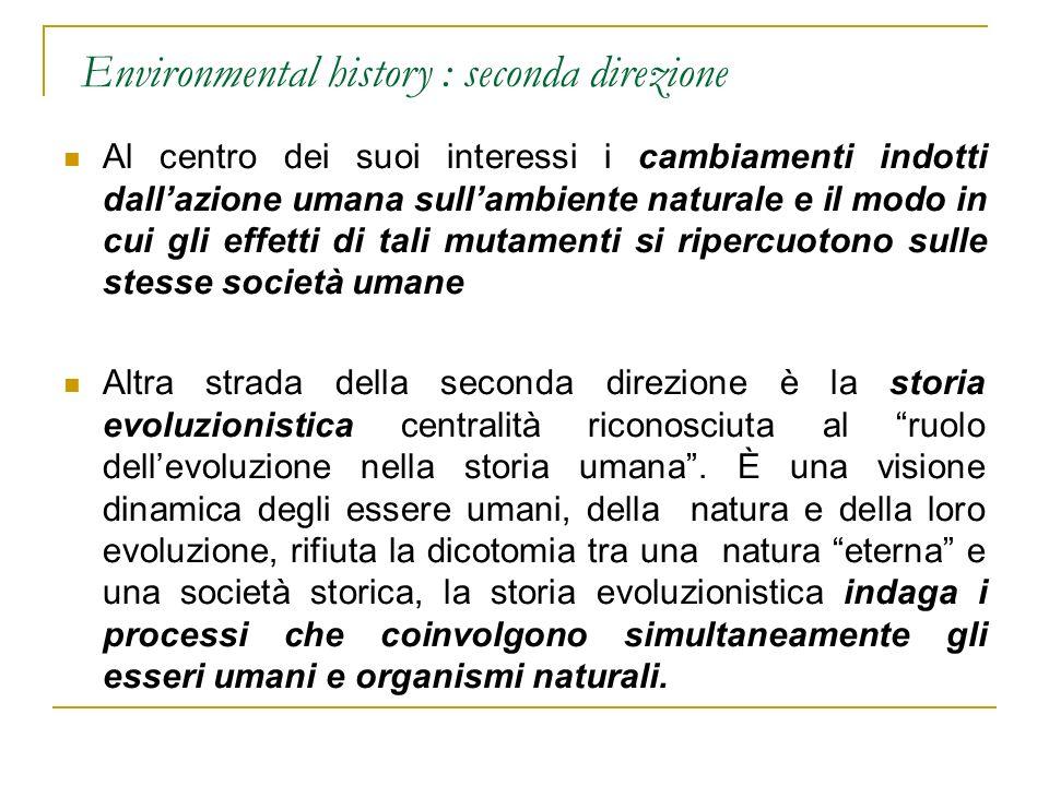 Environmental history : seconda direzione