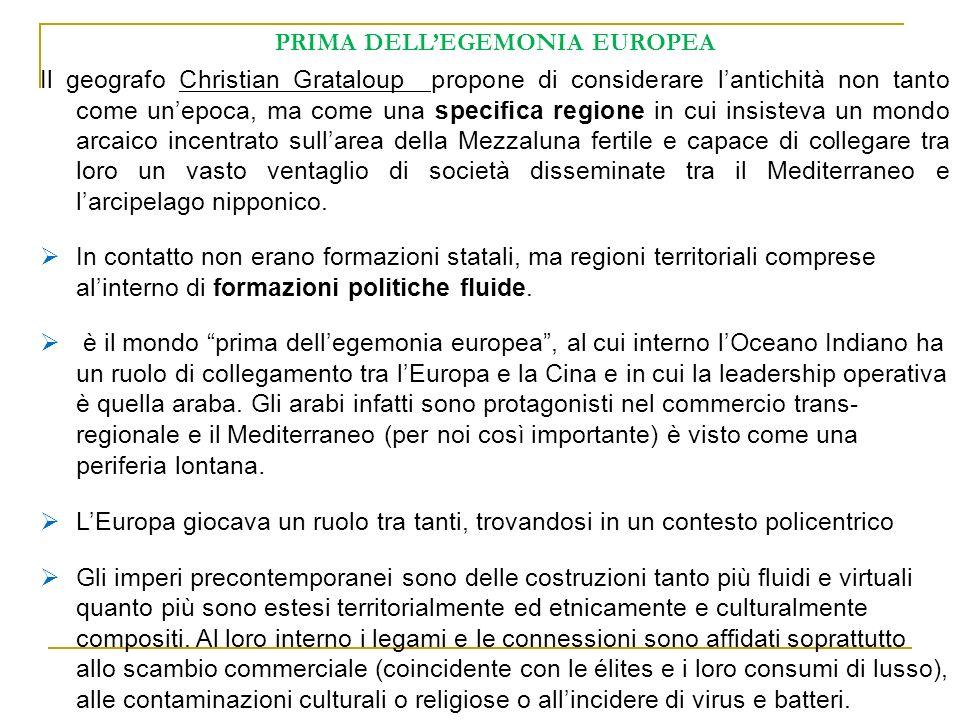 PRIMA DELL'EGEMONIA EUROPEA