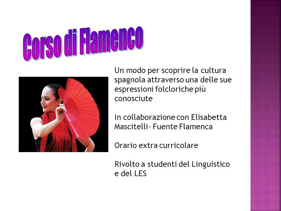 Corso di Flamenco Un modo per scoprire la cultura spagnola attraverso una delle sue espressioni folcloriche più conosciute.