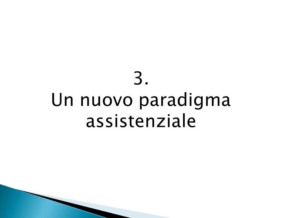 Un nuovo paradigma assistenziale