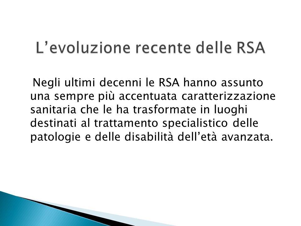 L'evoluzione recente delle RSA