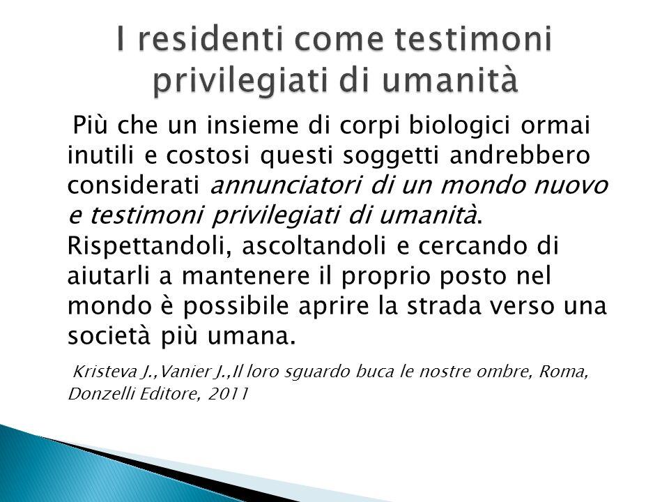 I residenti come testimoni privilegiati di umanità