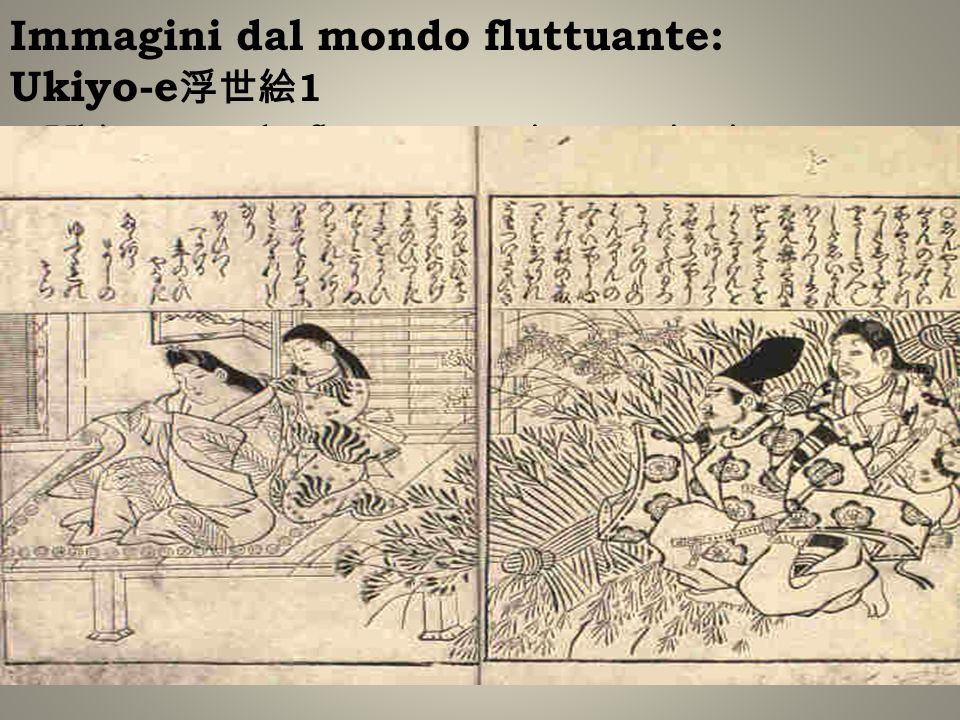 Immagini dal mondo fluttuante: Ukiyo-e浮世絵1