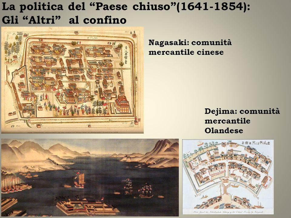 La politica del Paese chiuso (1641-1854): Gli Altri al confino