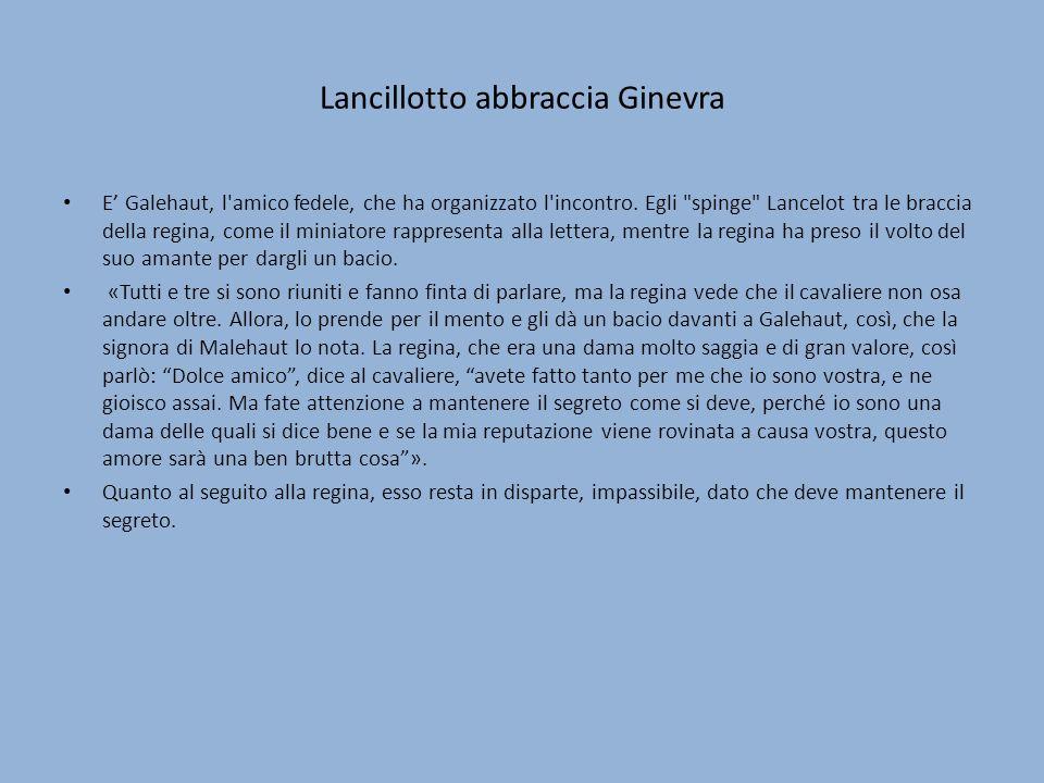 Lancillotto abbraccia Ginevra