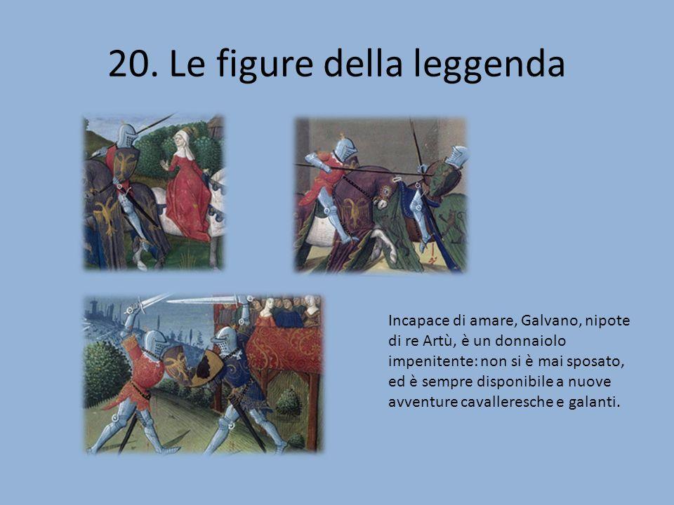 20. Le figure della leggenda