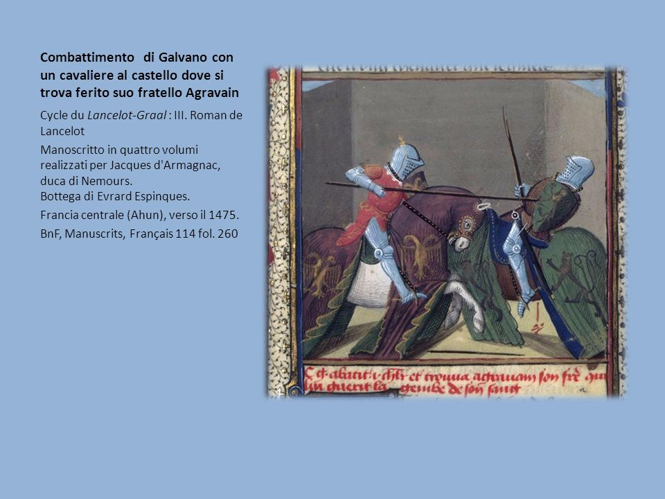 Combattimento di Galvano con un cavaliere al castello dove si trova ferito suo fratello Agravain