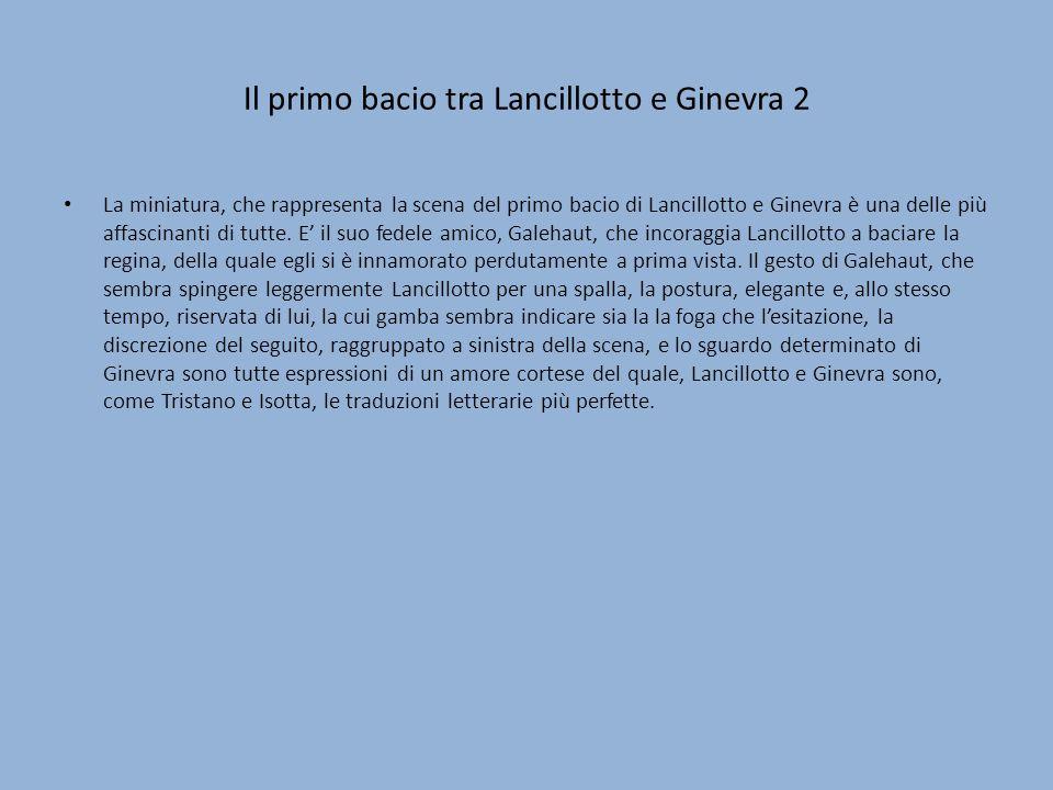 Il primo bacio tra Lancillotto e Ginevra 2