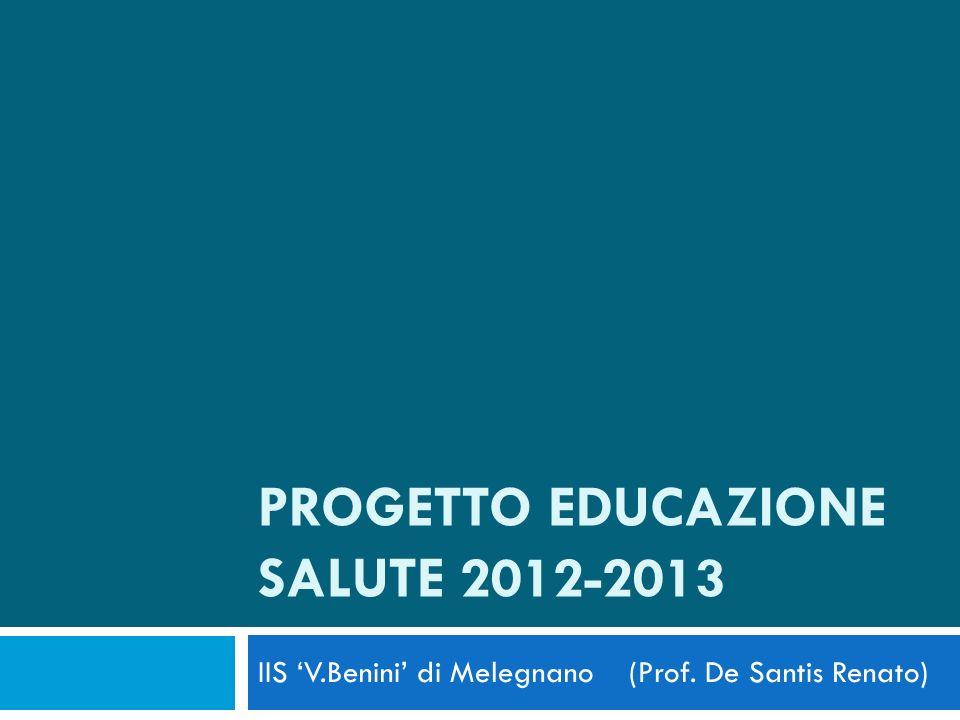 PROGETTO Educazione salute 2012-2013