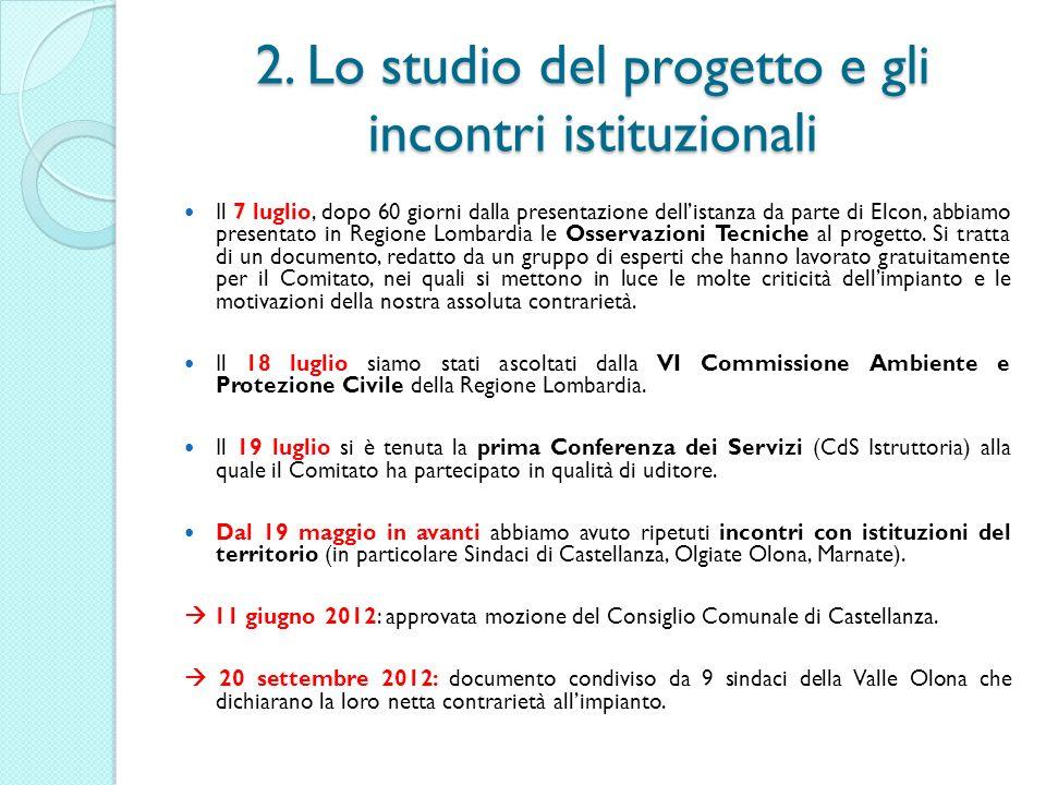 2. Lo studio del progetto e gli incontri istituzionali