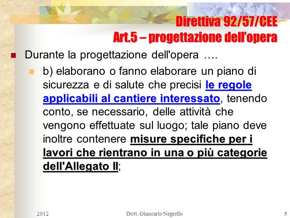 Direttiva 92/57/CEE Art.5 – progettazione dell'opera