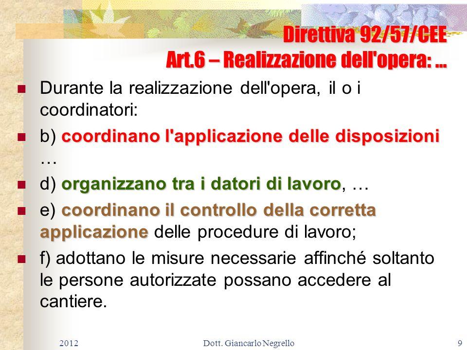 Direttiva 92/57/CEE Art.6 – Realizzazione dell opera: …