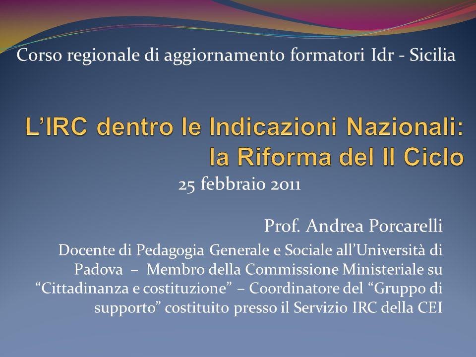 L'IRC dentro le Indicazioni Nazionali: la Riforma del II Ciclo