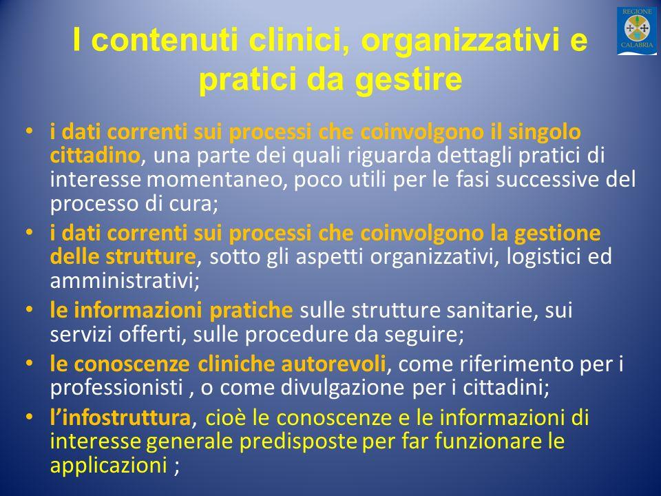 I contenuti clinici, organizzativi e pratici da gestire