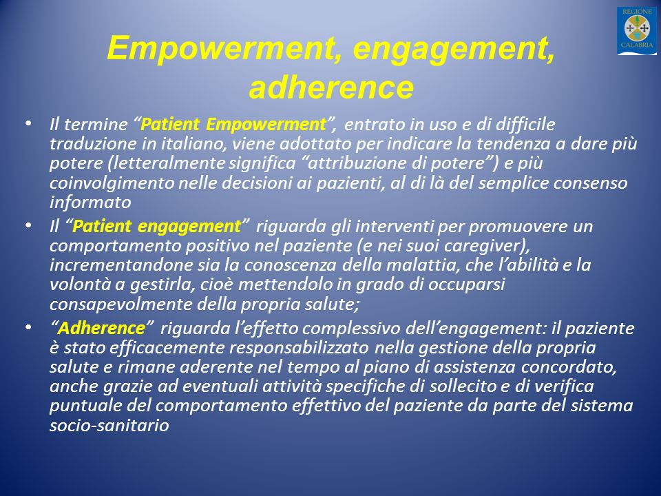 Empowerment, engagement, adherence
