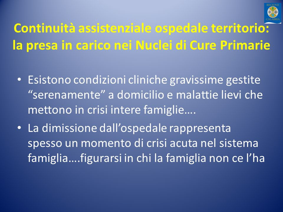 Continuità assistenziale ospedale territorio: la presa in carico nei Nuclei di Cure Primarie