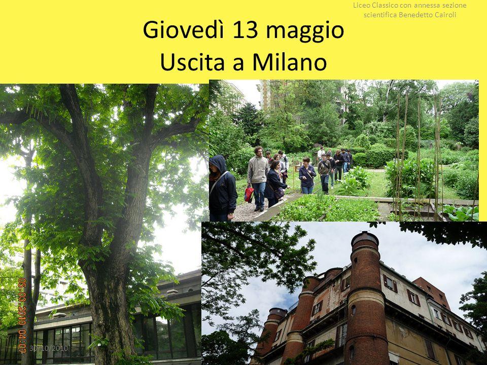 Giovedì 13 maggio Uscita a Milano