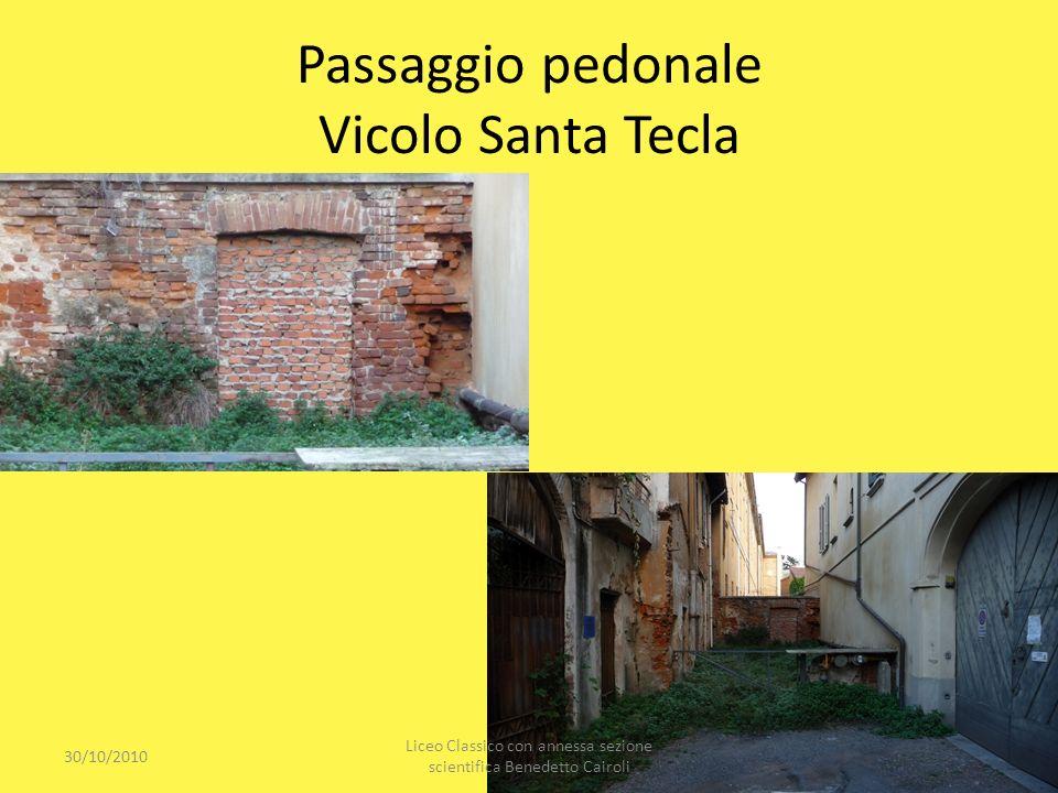 Passaggio pedonale Vicolo Santa Tecla