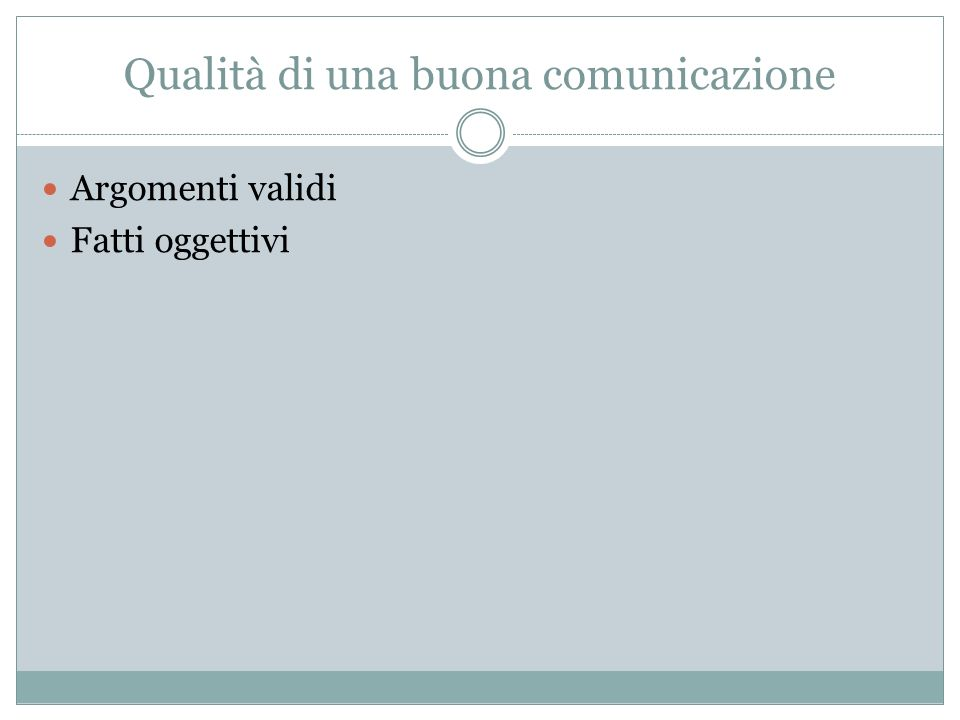 Qualità di una buona comunicazione