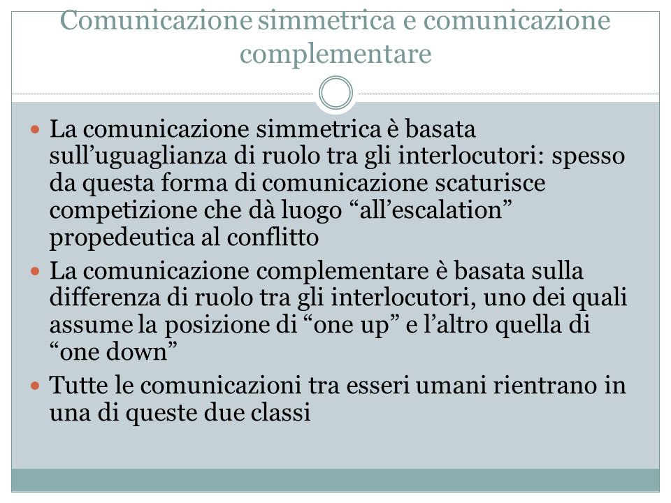 Comunicazione simmetrica e comunicazione complementare