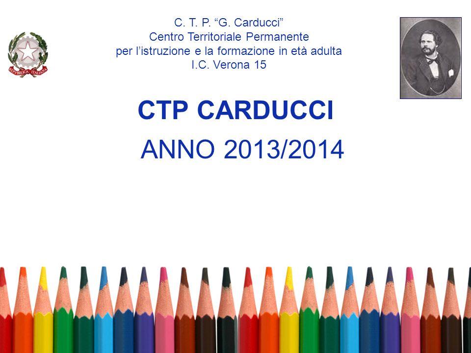 CTP CARDUCCI ANNO 2013/2014 C. T. P. G. Carducci
