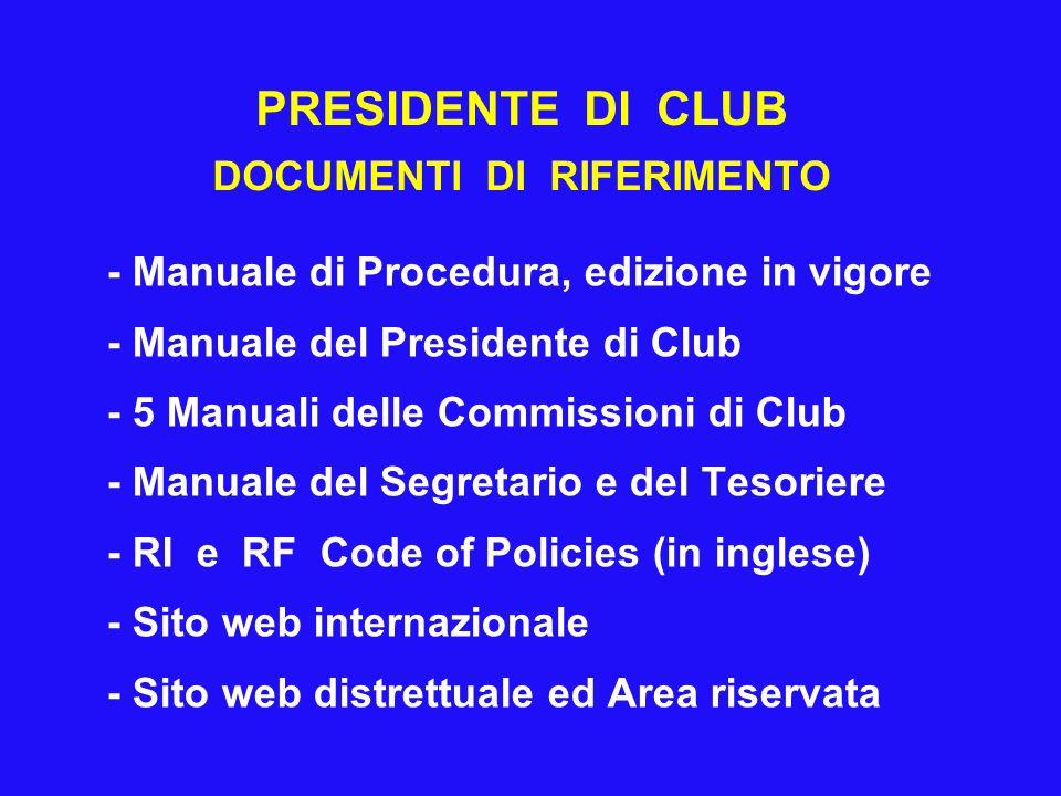 PRESIDENTE DI CLUB DOCUMENTI DI RIFERIMENTO